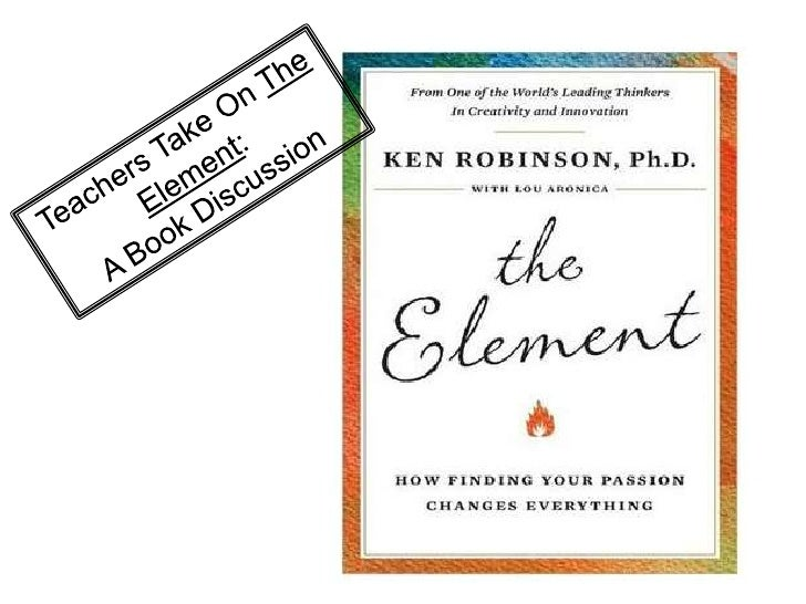 Teachers Take On The Element:<br />A Book Discussion<br />