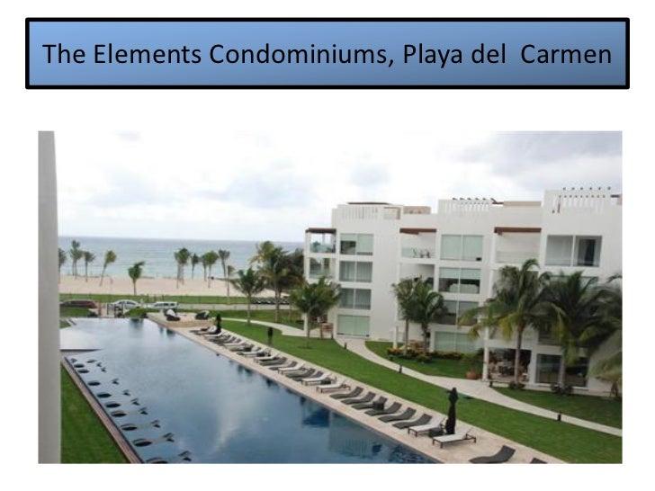 The Elements Condominiums, Playa del Carmen