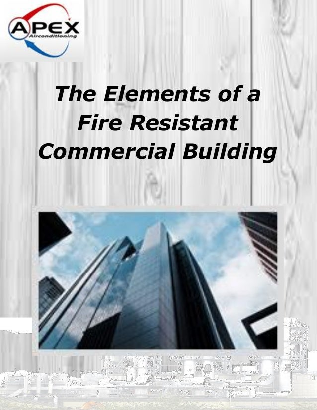 The Elements of a Fire Resistant Commercial Building