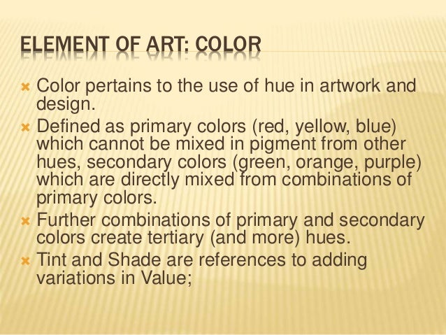 Elements Of Art Color Definition : The elements of art