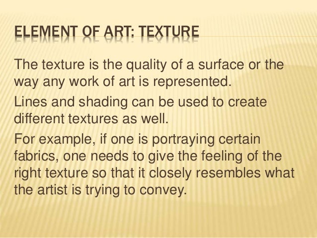Elements Of Art Texture Definition : The elements of art