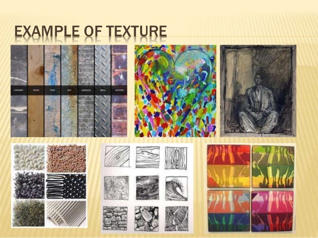 Elements Of Art Texture Examples : The elements of art