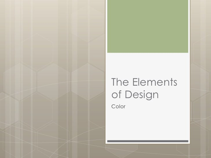 Elements Of Design Color : The elements of design color