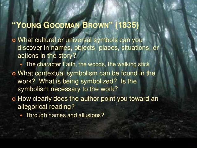 Symbolism In Young Goodman Brown Essay Academic Service