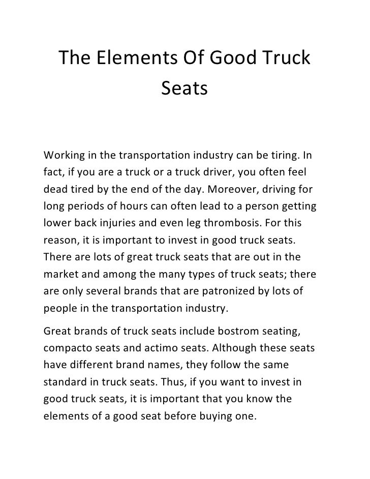 The Elements Of Good Truck             SeatsWorking in the transportation industry can be tiring. Infact, if you are a tru...