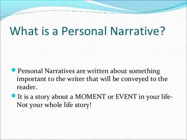 The elements of personal narrative