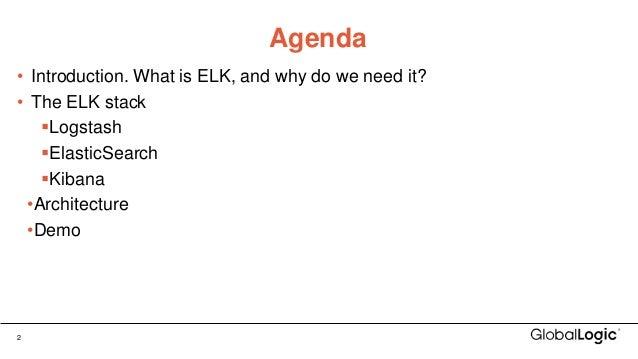 The ELK Stack - Get to Know Logs Slide 2