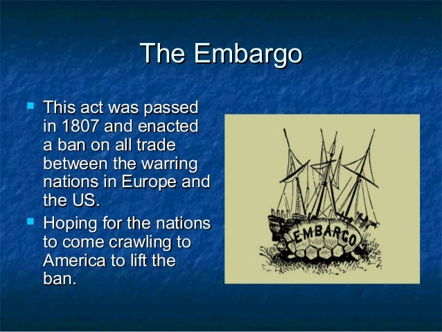 The embargo act of 1807 5
