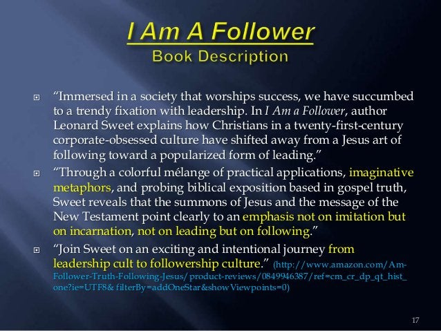 """ """"Immersed in a society that worships success, we have succumbed to a trendy fixation with leadership. In I Am a Follower..."""
