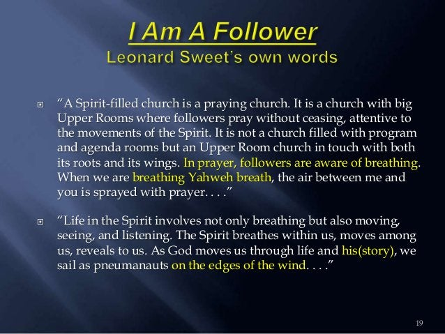 """ """"A Spirit-filled church is a praying church. It is a church with big Upper Rooms where followers pray without ceasing, a..."""