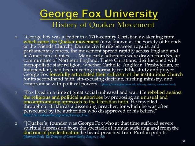 """31  """"George Fox was a leader in a 17th-century Christian awakening from which came the Quaker movement (now known as the ..."""