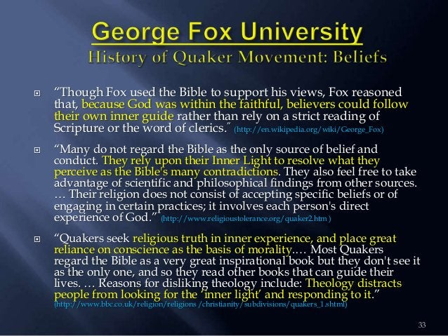 """33  """"Though Fox used the Bible to support his views, Fox reasoned that, because God was within the faithful, believers co..."""
