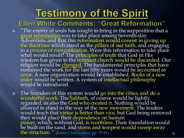 """ """"The enemy of souls has sought to bring in the supposition that a great reformation was to take place among Seventh-day ..."""