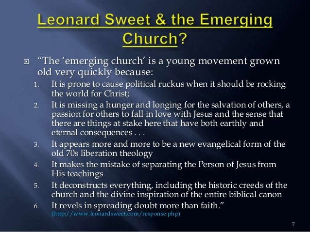 """ """"The """"emerging church"""" is a young movement grown old very quickly because: 1. It is prone to cause political ruckus when..."""