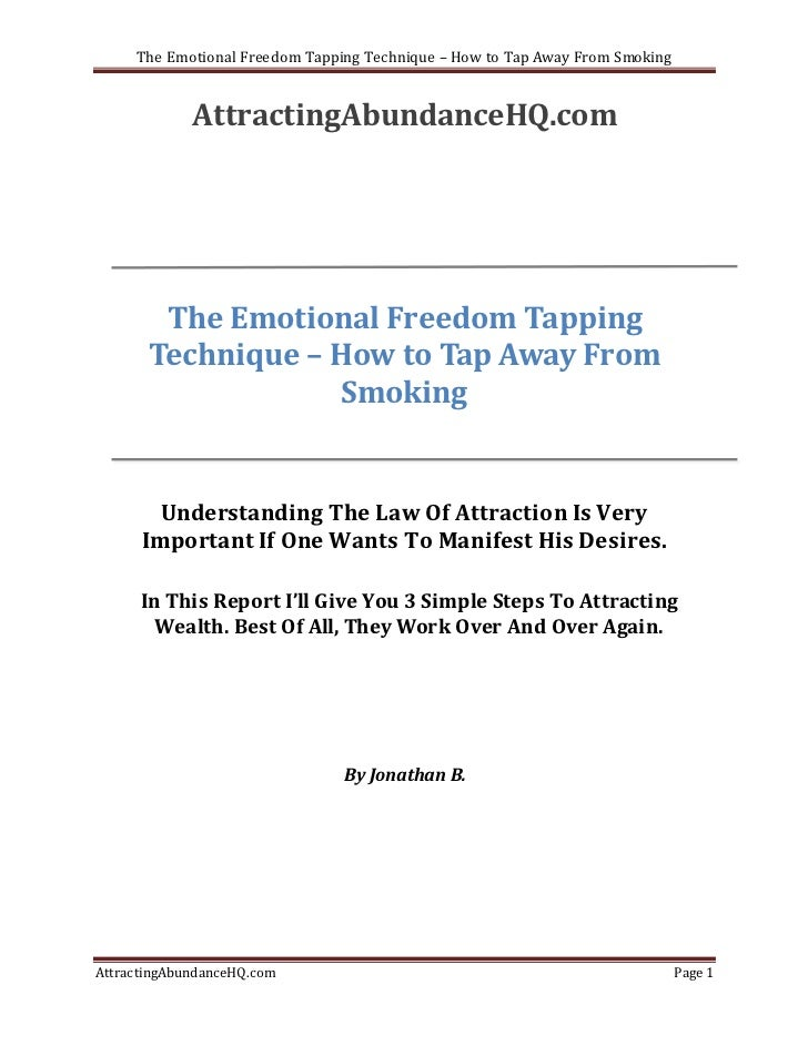 The Emotional Freedom Tapping Technique – How to Tap Away From Smoking             AttractingAbundanceHQ.com        The Em...