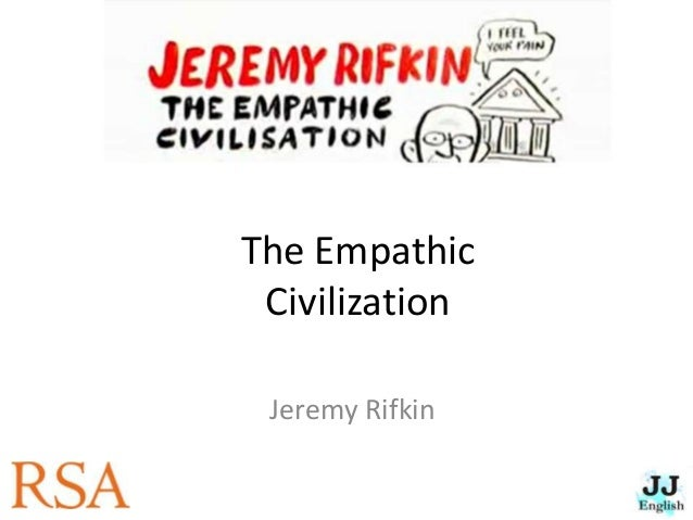 the empathic civilization jeremy rifkin pdf