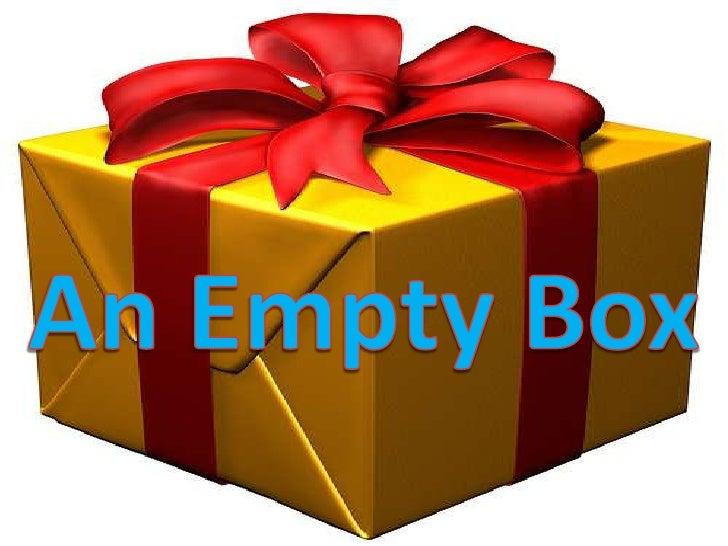 An Empty Box<br />