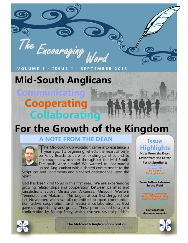 V O L U M E 1 ∙ I S S U E 1 ∙ S E P T E M B E R 2 0 1 3 A Publication of The Mid-South Anglican Convocation 133 Executive ...