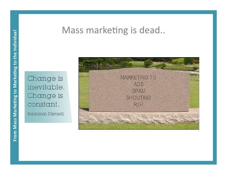 Is mass marketing dead essay