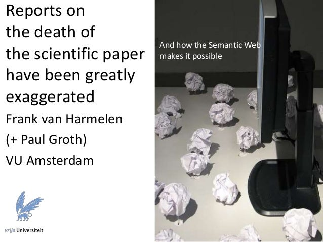 The end of the scientific paper as we know it (or not...) Slide 2