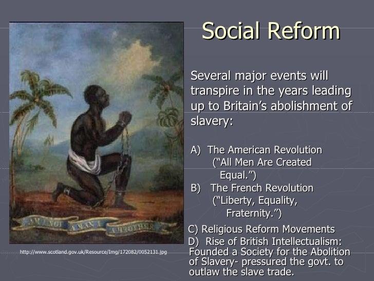 Social Reform <ul><li>Several major events will </li></ul><ul><li>transpire in the years leading </li></ul><ul><li>up to B...