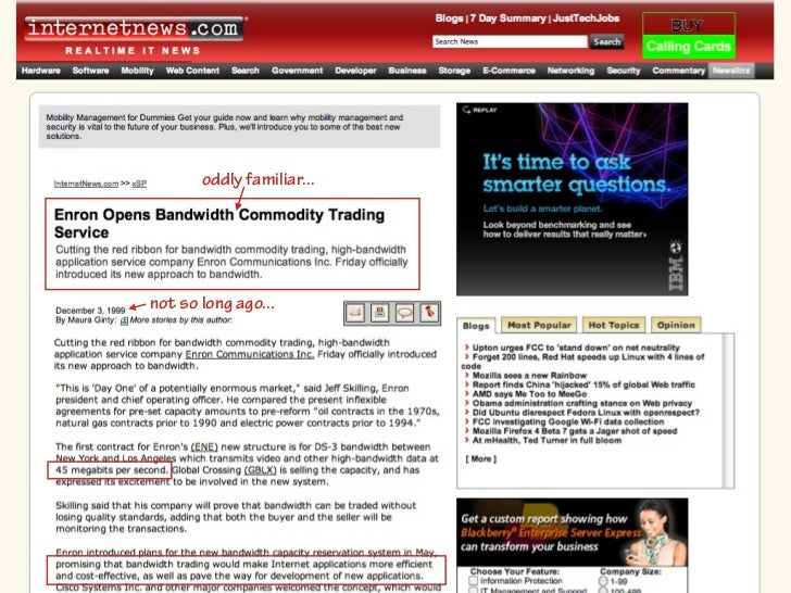 yes, that                   Enron Open Bandwidth Commodity Trading Servicehttp://www.internetnews.com/xSP/article.php/2538...