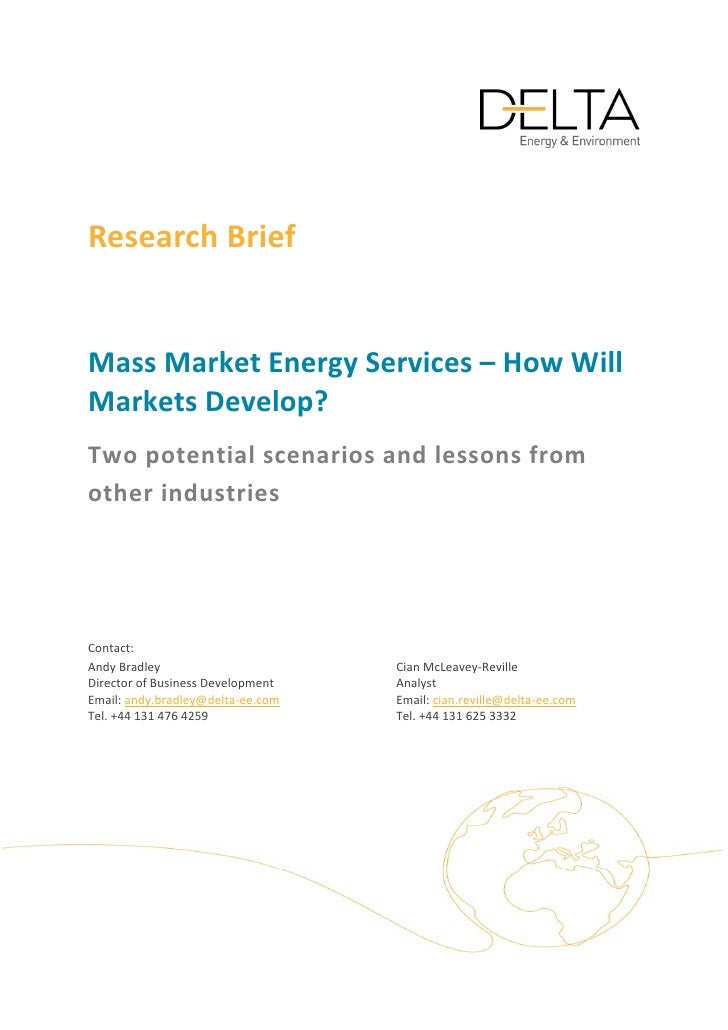 Research Brief     Mass Market Energy Services – How Will  Markets Develop?  Two potential scenarios and lessons from ...