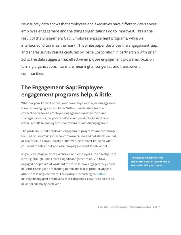 The Engagement Gap: How executives and employees think differently about employee engagement by Brian Solis and Jostle Slide 2