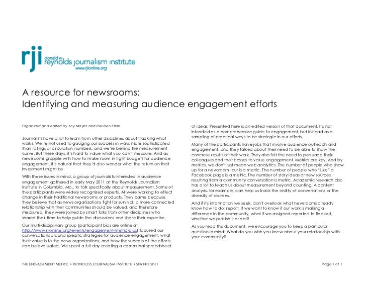 A resource for newsrooms:Identifying and measuring audience engagement effortsOrganized and edited by Joy Mayer and Reuben...