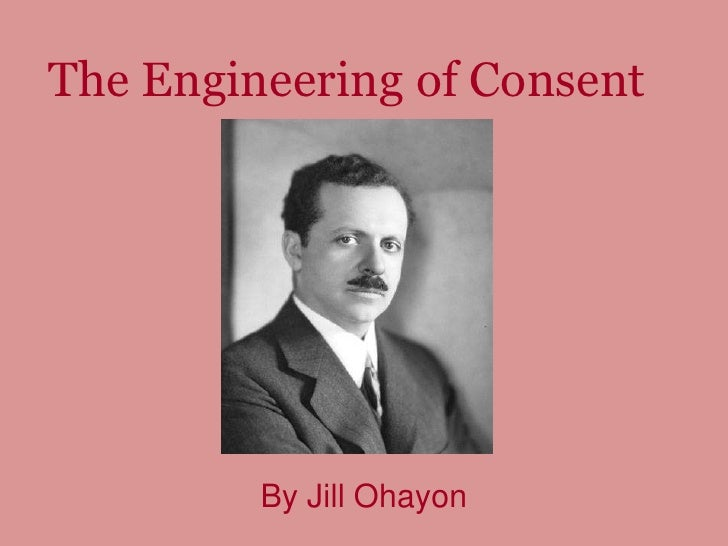 The Engineering of Consent<br />By Jill Ohayon<br />
