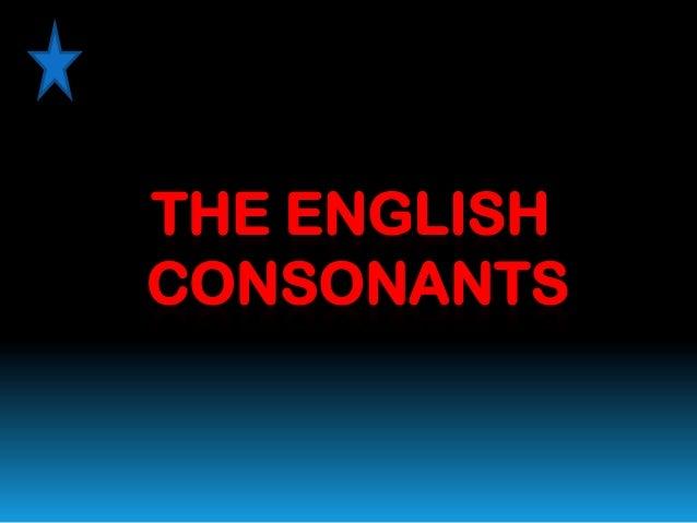 THE ENGLISHCONSONANTS