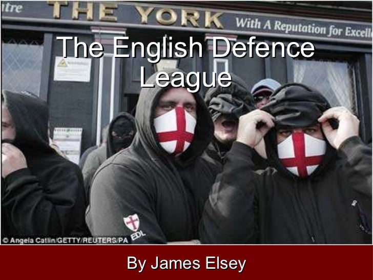 The English Defence League By James Elsey