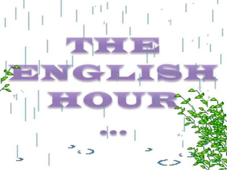 The English Hour