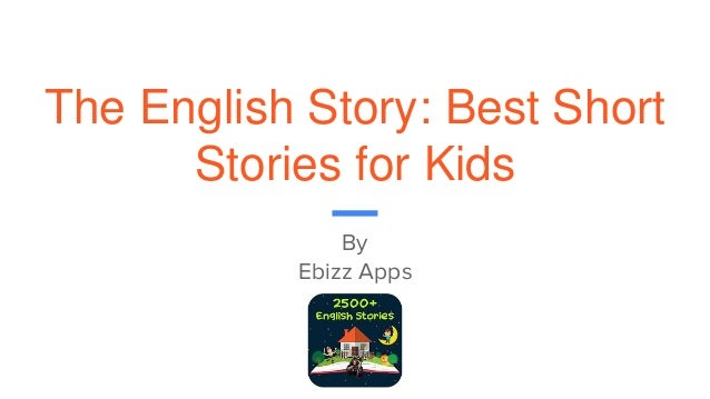 The English Short Story App for Kids!