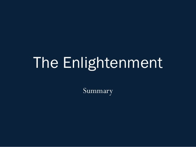 The Enlightenment      Summary