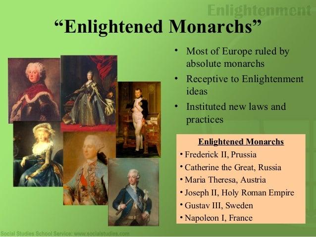 enlightened monarchs
