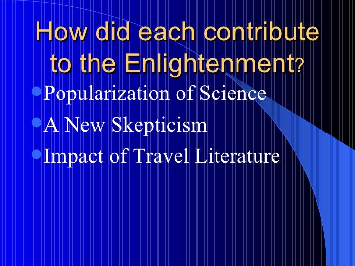 enlightenment and travel literature The enlightenment this free course is available to start right now review the full course description and key learning outcomes and create an account and enrol if you want a free statement of participation.