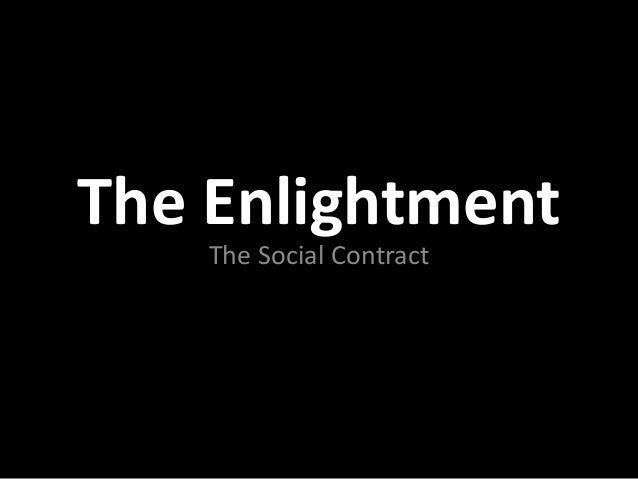 The Enlightment The Social Contract