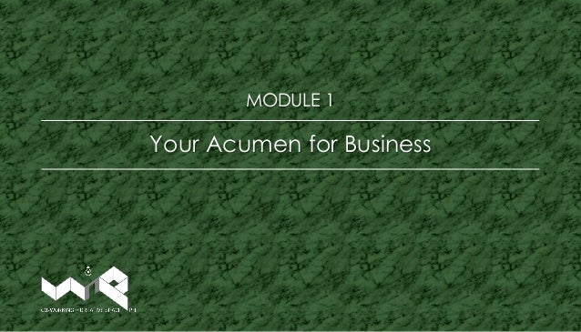 Your Acumen for Business MODULE 1