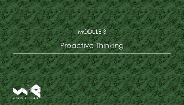 Proactive Thinking MODULE 3