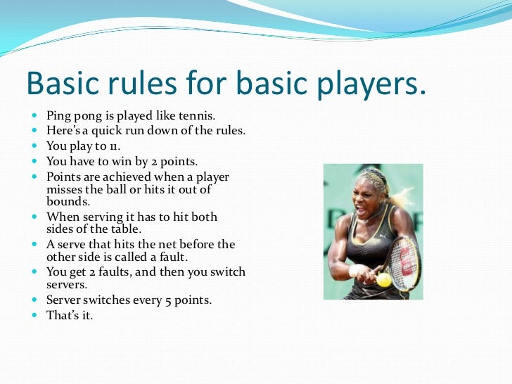 the basic understanding of the game of tennis the rules equipment and size of court The basic rules of table tennis what size is a table tennis table rules • equipment • coaching • news & much more.