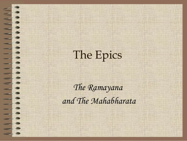 The EpicsThe Ramayanaand The Mahabharata