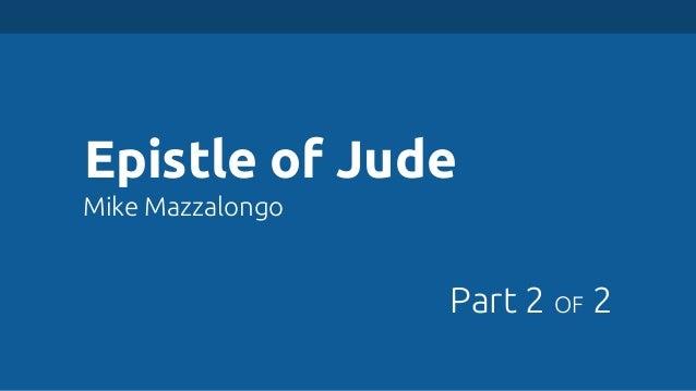 Epistle of Jude Mike Mazzalongo  Part 2 OF 2