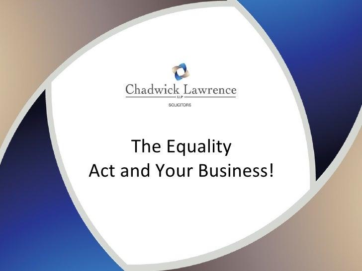 The EqualityAct and Your Business!