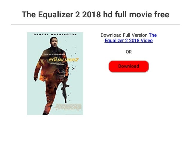 The Equalizer 2 2018 Hd Full Movie Free