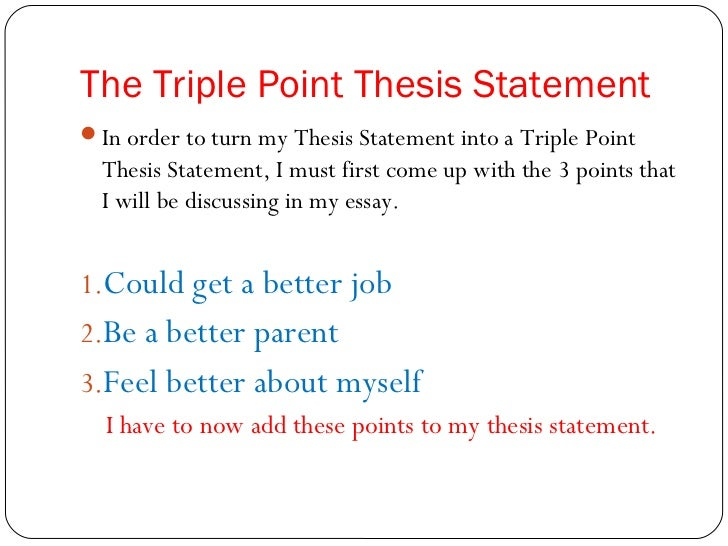 Science Fair Essay  The Triple Point Thesis Statementin  Classification Essay Thesis also English Argument Essay Topics The Essay Roadmap Persuasive Essay Topics For High School