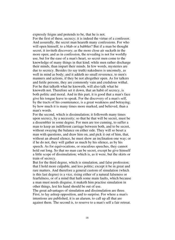 simulation and dissimulation essay Bacon's essays: of simulation and dissimulation bacon isn't talking about computer modeling in this essay he's talking about deceit: when.
