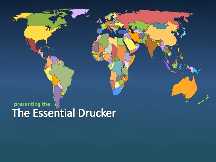 presenting the<br />The Essential Drucker<br />