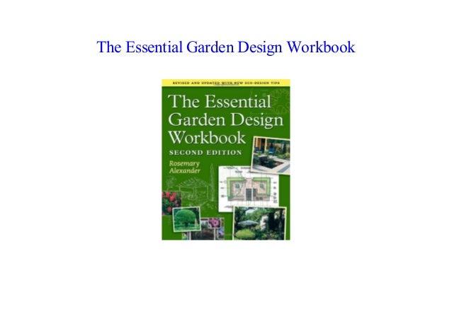 PDF The Essential Garden Design Workbook by Rosemary ...