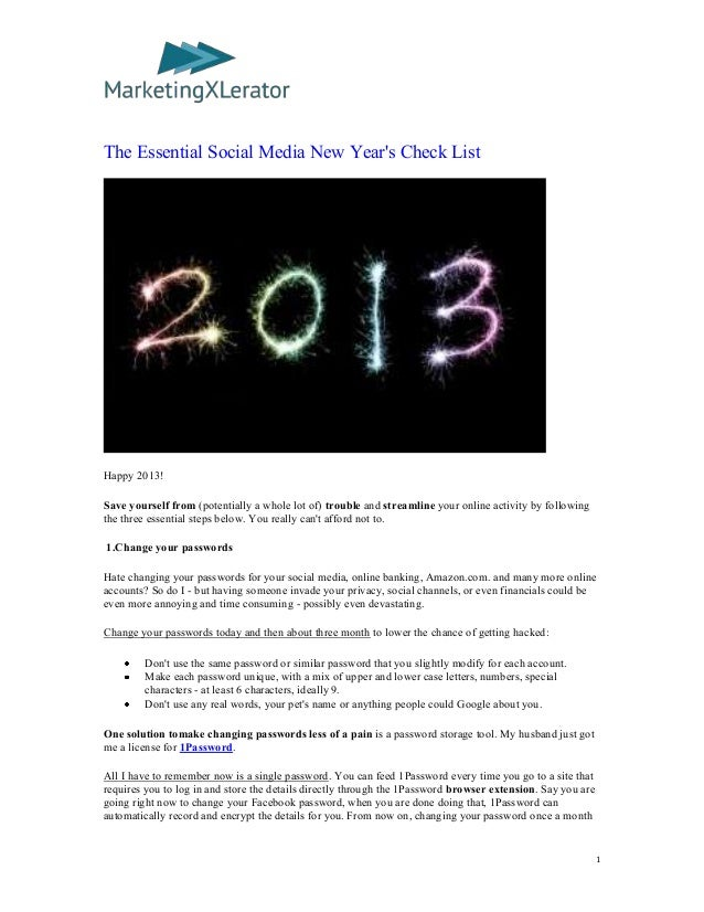 The Essential Social Media New Years Check ListHappy 2013!Save yourself from (potentially a whole lot of) trouble and stre...